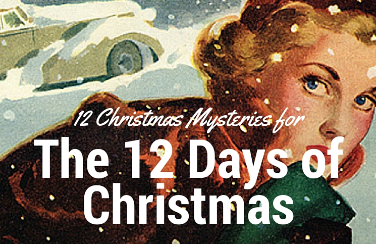 12 Christmas Mysteries for the 12 Days of Christmas