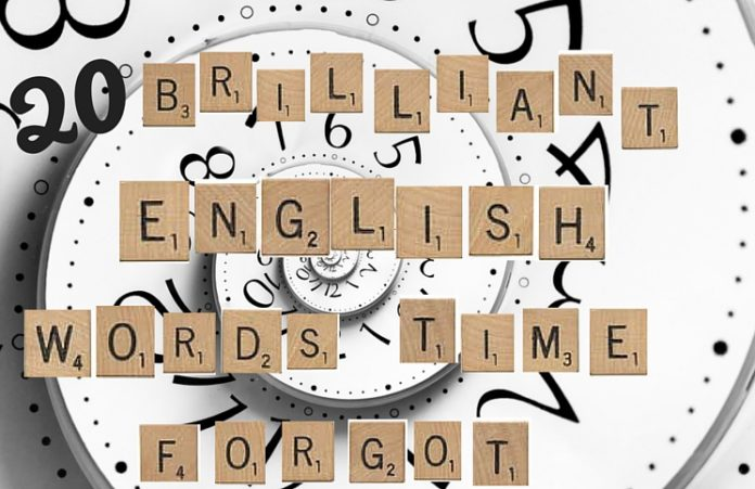 20 brilliant English words time forgot