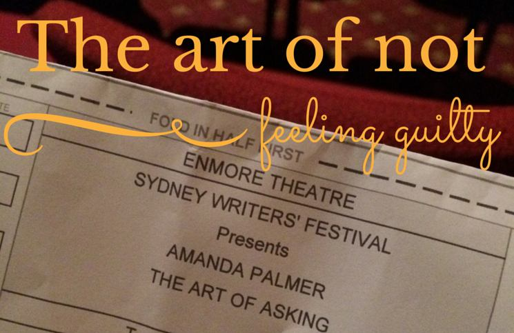 The art of not feeling guilty – what Amanda Palmer and Neil Gaiman can teach you about being a writer